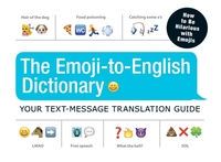 The Emoji-To-English Dictionary
