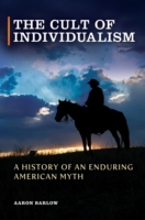 Cult of Individualism: A History of an E