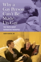 Why a Gay Person Can't Be Made Un-Gay: T