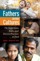 Fathers Across Cultures: The Importance,