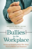 Bullies in the Workplace: Seeing and Sto