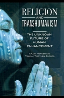 Religion and Transhumanism: The Unknown