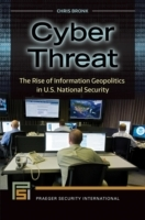 Cyber Threat: The Rise of Information Ge