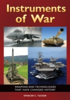 Instruments of War: Weapons and Technolo