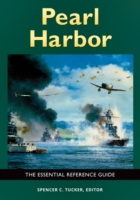 Pearl Harbor: The Essential Reference Gu