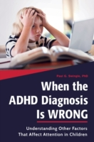 When the ADHD Diagnosis is Wrong: Unders