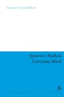 Spinoza's Radical Cartesian Mind