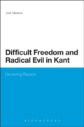 Difficult Freedom and Radical Evil in Ka