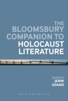 Bloomsbury Companion to Holocaust Litera