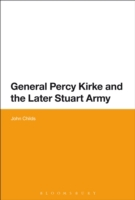 General Percy Kirke and the Later Stuart