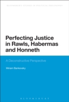 Perfecting Justice in Rawls, Habermas an