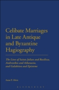 Celibate Marriages in Late Antique and B