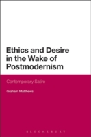 Ethics and Desire in the Wake of Postmod
