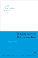 Thinking Between Deleuze and Kant