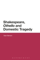 Shakespeare, 'Othello' and Domestic Trag
