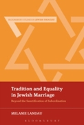 Tradition and Equality in Jewish Marriag