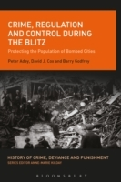 Crime, Regulation and Control During the