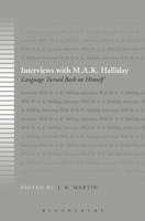 Interviews with M.A.K. Halliday