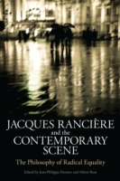 Jacques Ranciere and the Contemporary Sc