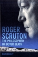Roger Scruton: The Philosopher on Dover
