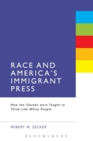 Race and America's Immigrant Press