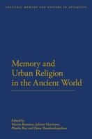 Memory and Urban Religion in the Ancient