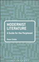 Modernist Literature: A Guide for the Pe