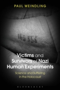 Victims and Survivors of Nazi Human Expe