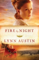 Fire by Night (Refiner's Fire Book #2)