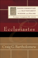 Ecclesiastes (Baker Commentary on the Ol