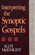 Interpreting the Synoptic Gospels (Guide