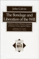 Bondage and Liberation of the Will (Text
