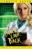 Don't Look Back (Women of Justice Book #