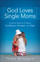 God Loves Single Moms