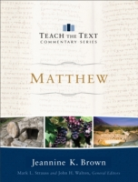 Matthew (Teach the Text Commentary Serie