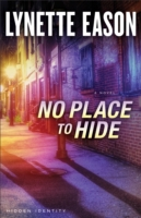 No Place to Hide (Hidden Identity Book #