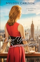 Once Upon a Summertime (Follow Your Hear