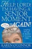 Help, Lord! I'm Having a Senior Moment A