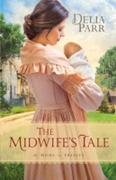 Midwife's Tale (At Home in Trinity Book