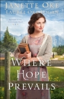 Where Hope Prevails (Return to the Canad