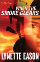 When the Smoke Clears (Deadly Reunions B