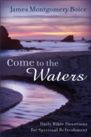 Come to the Waters