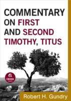 Commentary on First and Second Timothy,