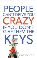 People Can't Drive You Crazy If You Don'
