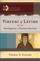 Vincent of Lerins and the Development of