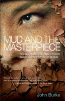 Mud and the Masterpiece