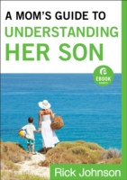 Mom's Guide to Understanding Her Son (Eb