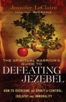 Spiritual Warrior's Guide to Defeating J