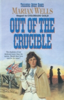 Out of the Crucible (Treasure Quest Book