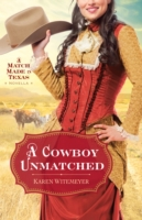 Cowboy Unmatched (Ebook Shorts) (The Arc